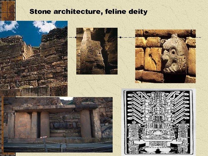 Stone architecture, feline deity
