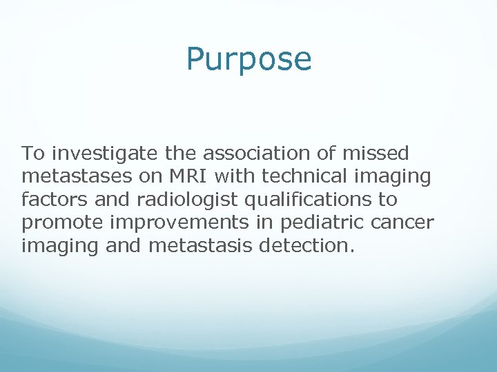 Purpose To investigate the association of missed metastases on MRI with technical imaging factors