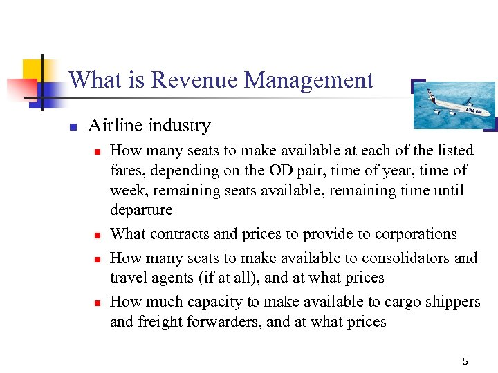 What is Revenue Management n Airline industry n n How many seats to make