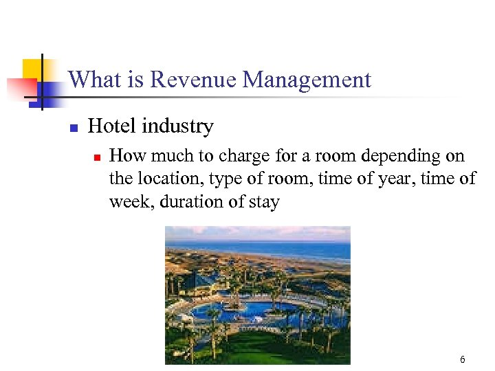 What is Revenue Management n Hotel industry n How much to charge for a