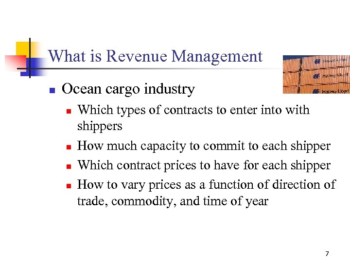 What is Revenue Management n Ocean cargo industry n n Which types of contracts