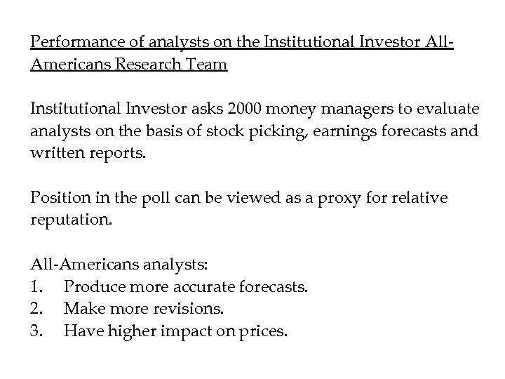 Performance of analysts on the Institutional Investor All. Americans Research Team Institutional Investor asks
