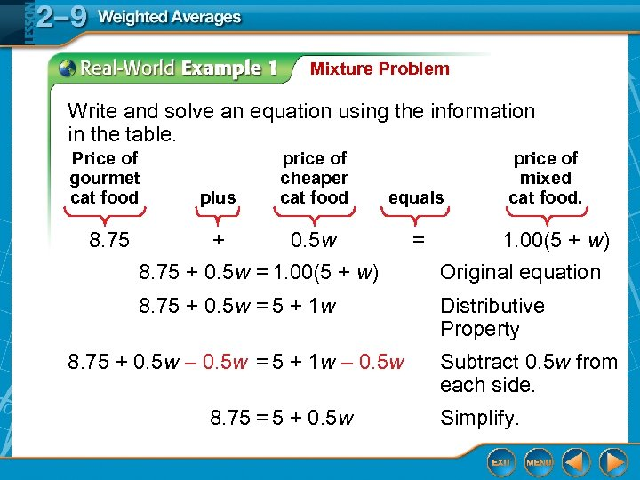 Mixture Problem Write and solve an equation using the information in the table. Price
