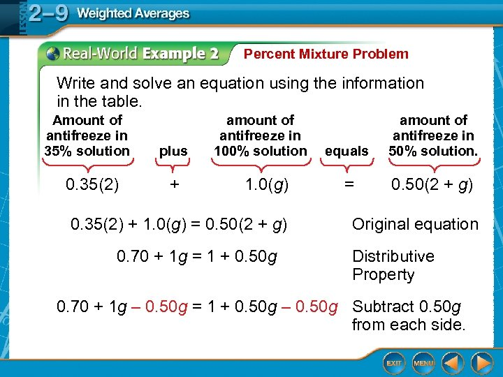 Percent Mixture Problem Write and solve an equation using the information in the table.