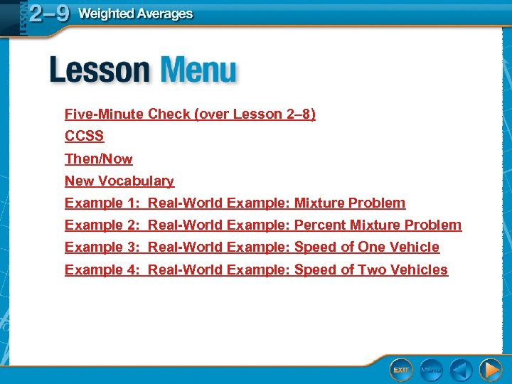 Five-Minute Check (over Lesson 2– 8) CCSS Then/Now New Vocabulary Example 1: Real-World Example: