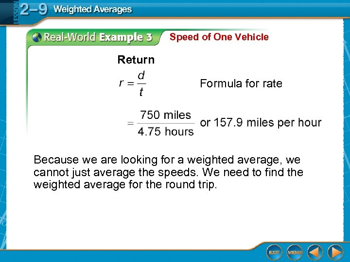 Speed of One Vehicle Return Formula for rate Because we are looking for a