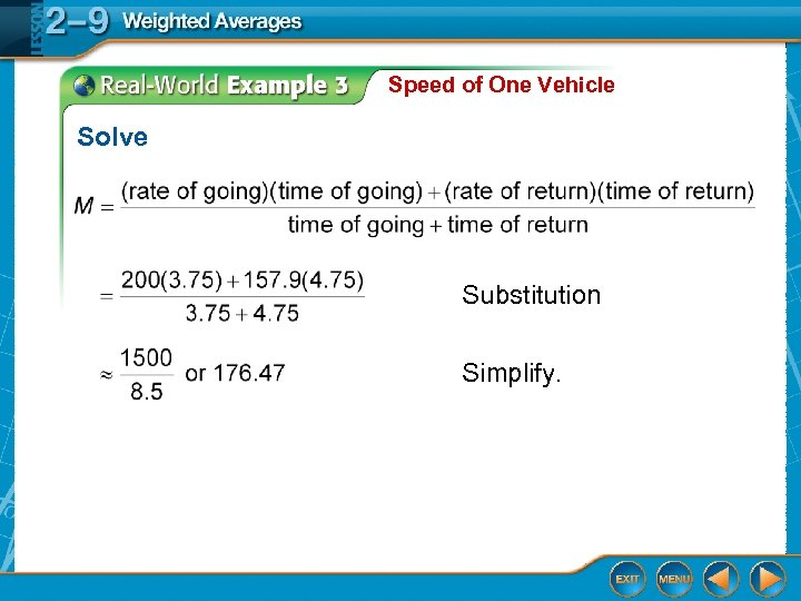 Speed of One Vehicle Solve Substitution Simplify.