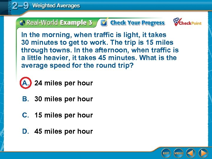 In the morning, when traffic is light, it takes 30 minutes to get to