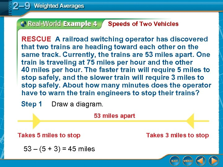 Speeds of Two Vehicles RESCUE A railroad switching operator has discovered that two trains