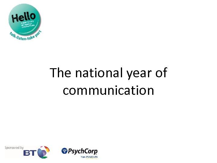 The national year of communication