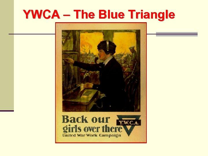 YWCA – The Blue Triangle