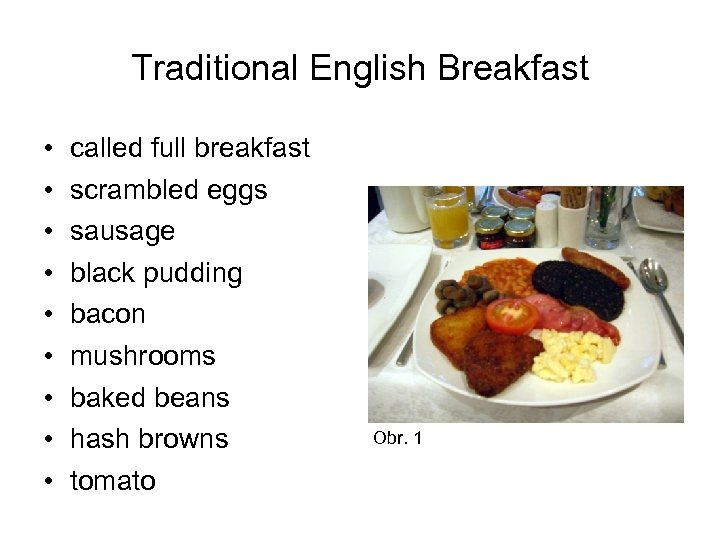 Traditional English Breakfast • • • called full breakfast scrambled eggs sausage black pudding