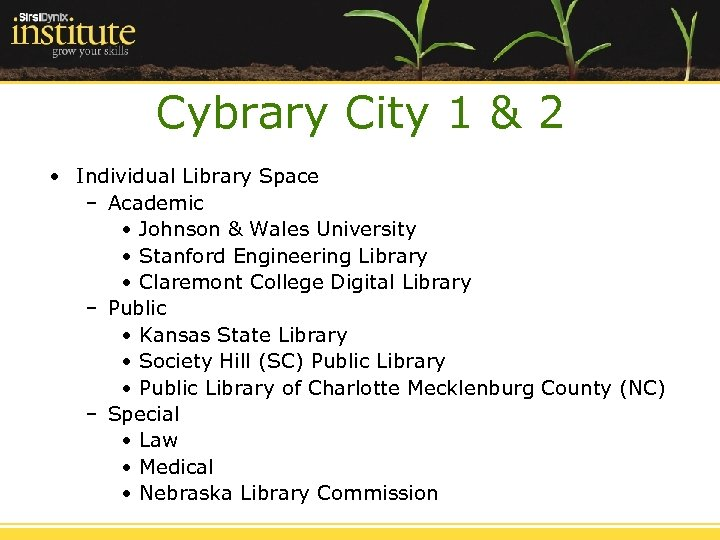 Cybrary City 1 & 2 • Individual Library Space – Academic • Johnson &