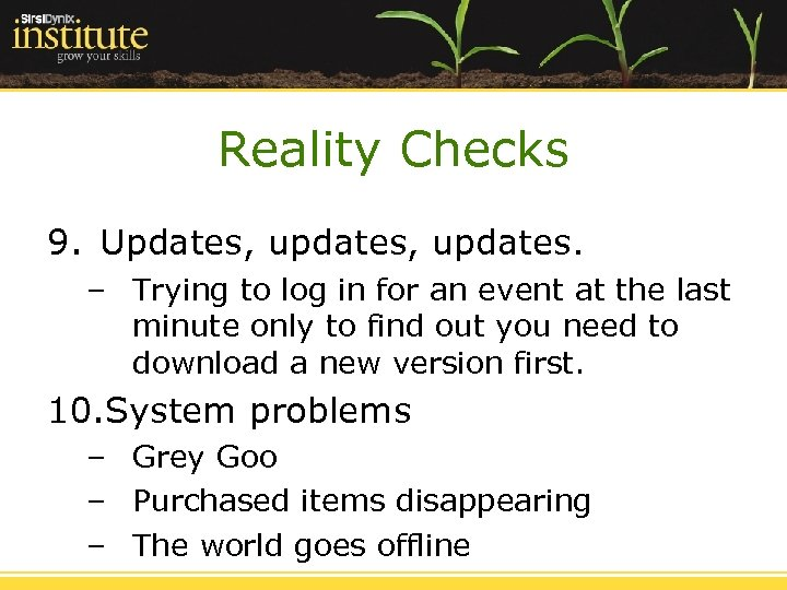 Reality Checks 9. Updates, updates. – Trying to log in for an event at