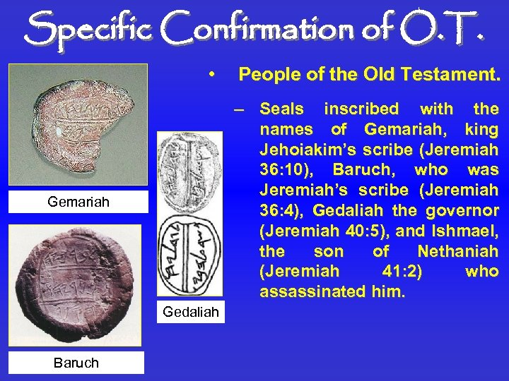 Specific Confirmation of O. T. • – Seals inscribed with the names of Gemariah,