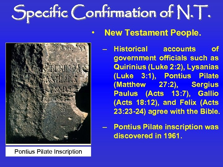 Specific Confirmation of N. T. • New Testament People. – Historical accounts of government