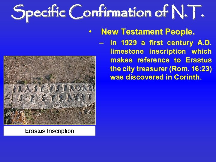 Specific Confirmation of N. T. • New Testament People. – In 1929 a first