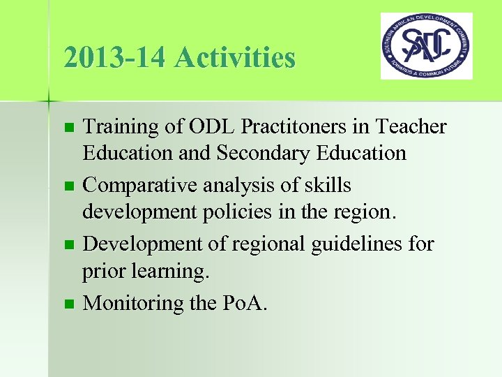 2013 -14 Activities Training of ODL Practitoners in Teacher Education and Secondary Education n