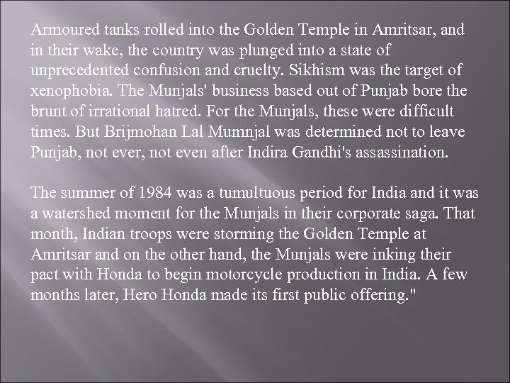 Armoured tanks rolled into the Golden Temple in Amritsar, and in their wake, the