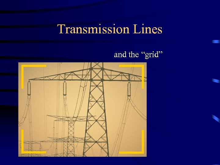 """Transmission Lines and the """"grid"""""""