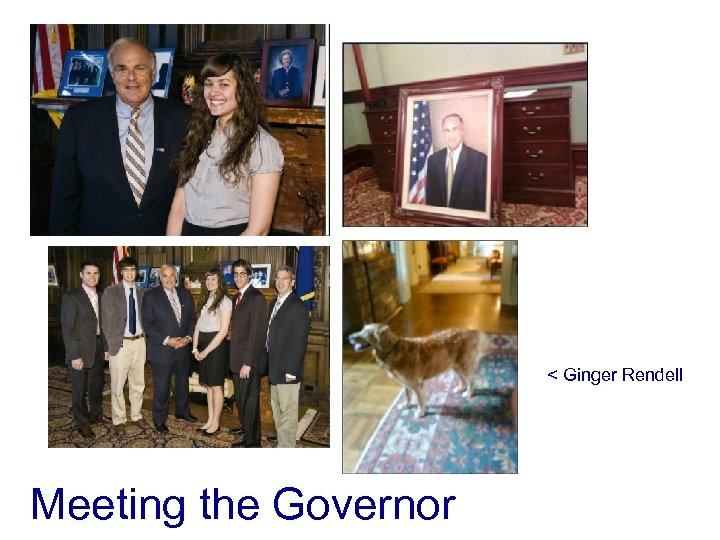 < Ginger Rendell Meeting the Governor
