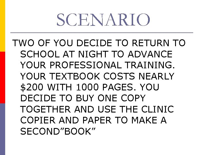 SCENARIO TWO OF YOU DECIDE TO RETURN TO SCHOOL AT NIGHT TO ADVANCE YOUR