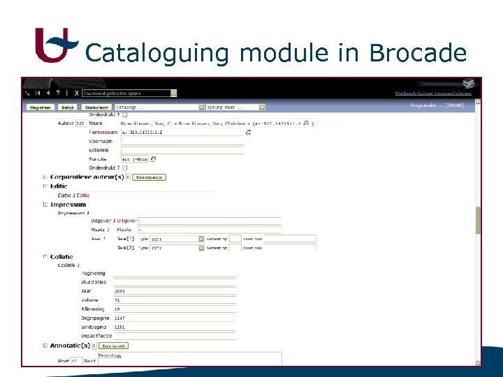 Cataloguing module in Brocade 10