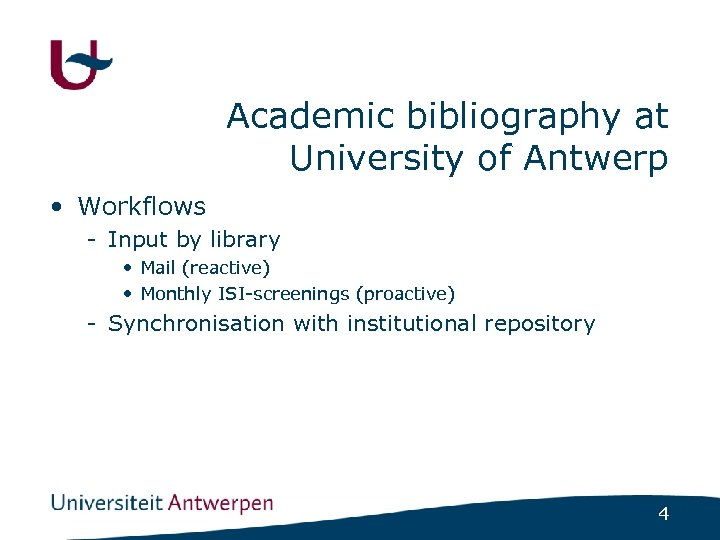 Academic bibliography at University of Antwerp • Workflows - Input by library • Mail