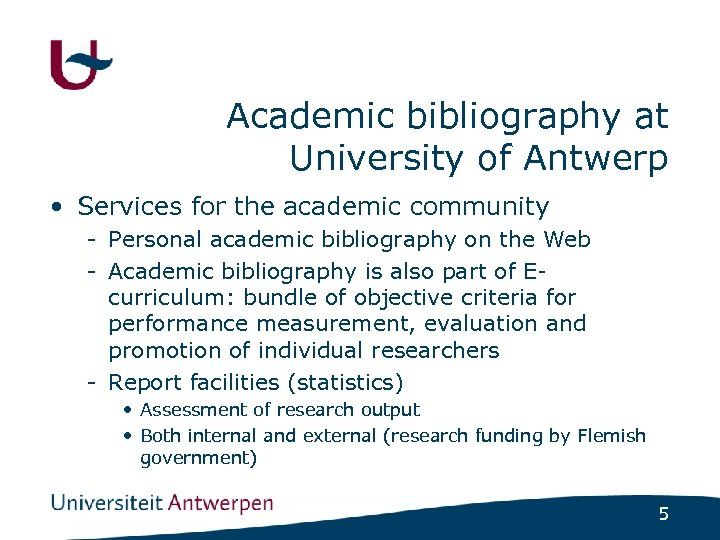 Academic bibliography at University of Antwerp • Services for the academic community - Personal