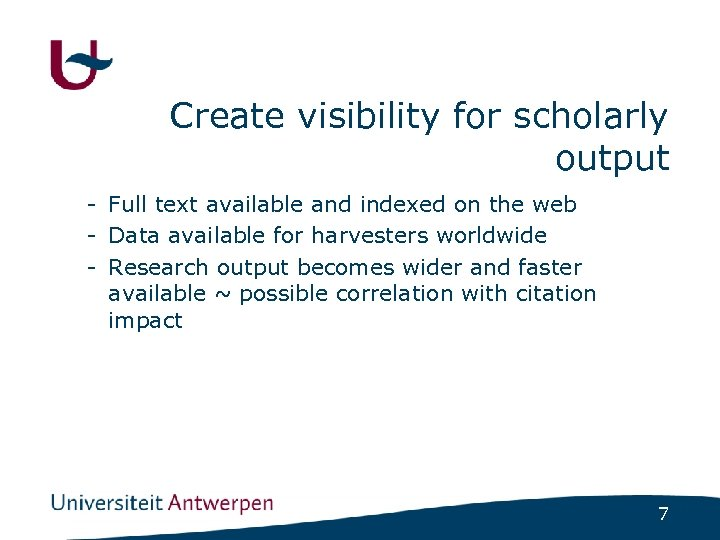 Create visibility for scholarly output - Full text available and indexed on the web