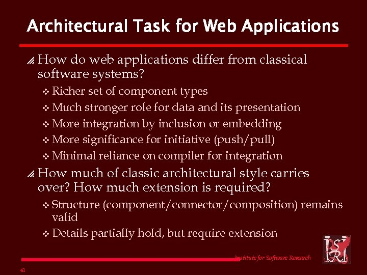 Architectural Task for Web Applications p How do web applications differ from classical software