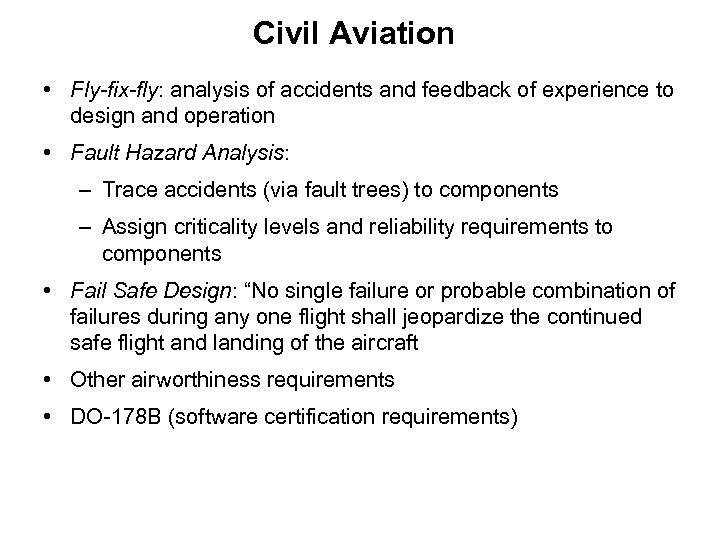 Civil Aviation • Fly-fix-fly: analysis of accidents and feedback of experience to design and