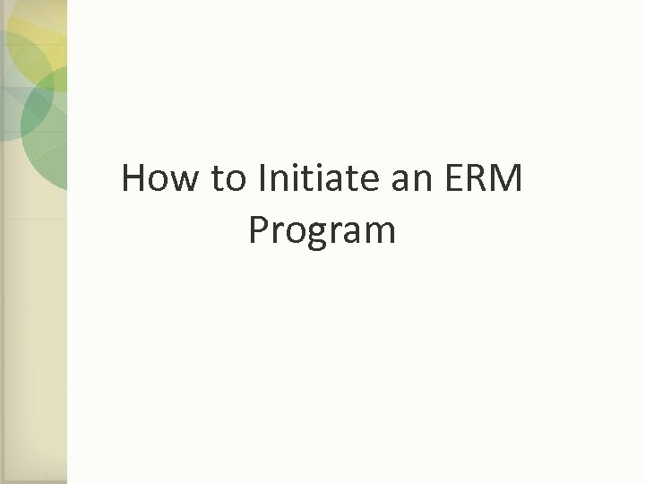 How to Initiate an ERM Program