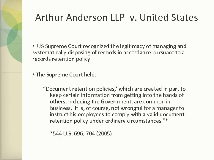 Arthur Anderson LLP v. United States • US Supreme Court recognized the legitimacy of