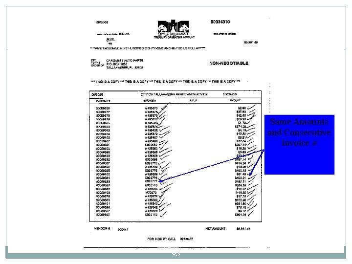 Same Amounts and Consecutive Invoice # 63