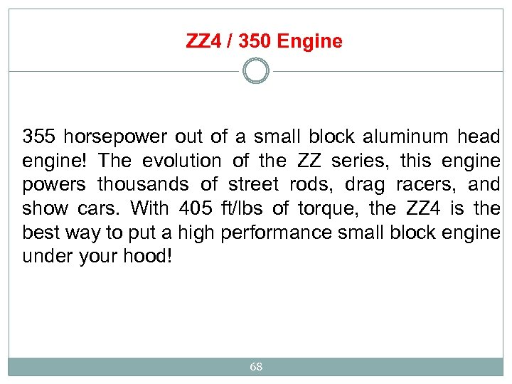 ZZ 4 / 350 Engine 355 horsepower out of a small block aluminum head