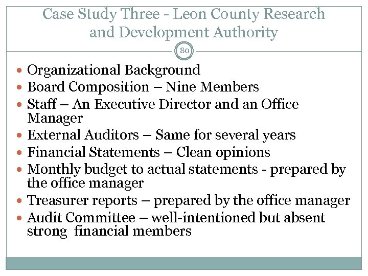 Case Study Three - Leon County Research and Development Authority 80 Organizational Background Board