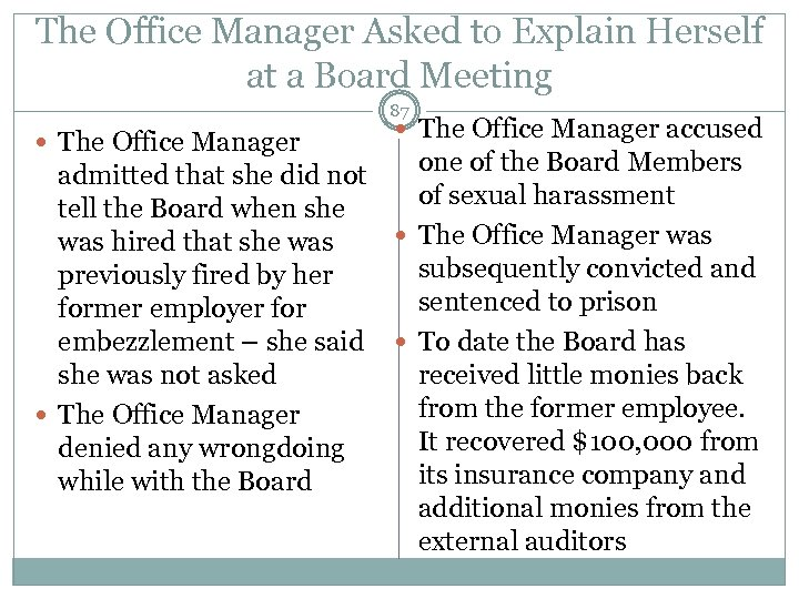 The Office Manager Asked to Explain Herself at a Board Meeting 87 The Office