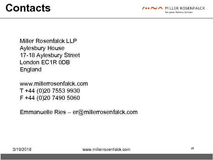 Contacts Miller Rosenfalck LLP Aylesbury House 17 -18 Aylesbury Street London EC 1 R