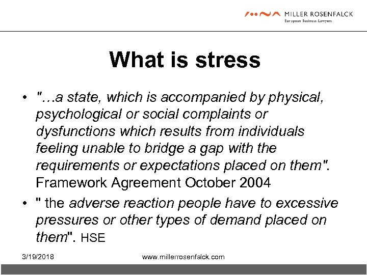 What is stress •