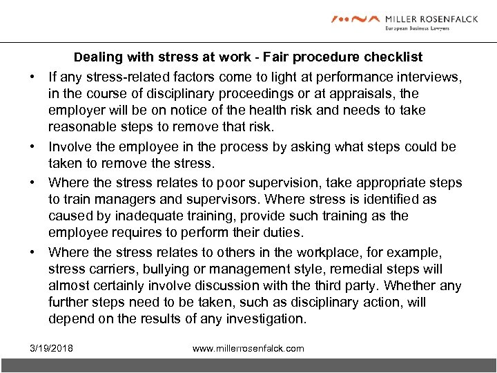 Dealing with stress at work - Fair procedure checklist • If any stress-related factors
