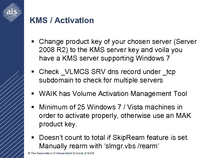 KMS / Activation § Change product key of your chosen server (Server 2008 R