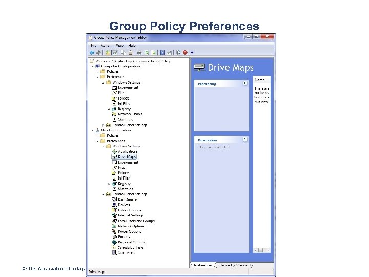 Group Policy Preferences © The Association of Independent Schools of NSW