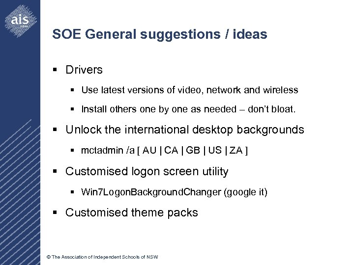 SOE General suggestions / ideas § Drivers § Use latest versions of video, network