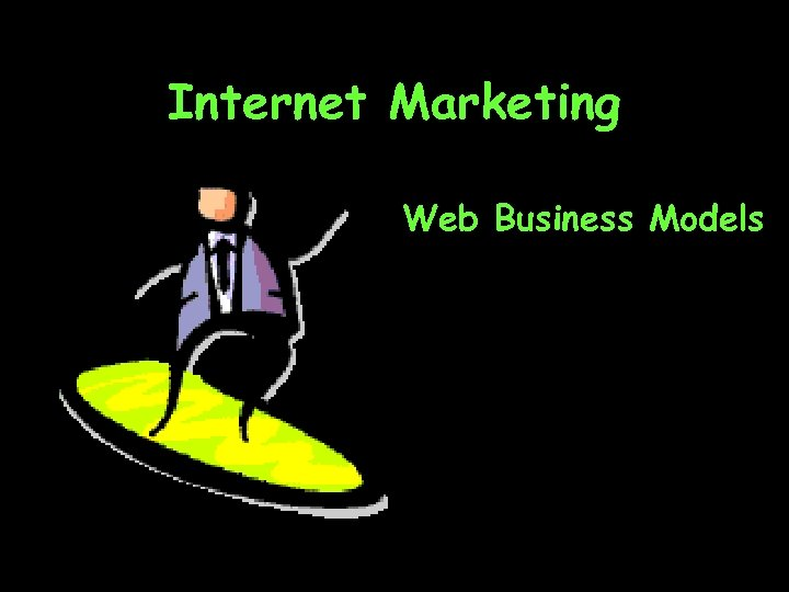 Internet Marketing Web Business Models