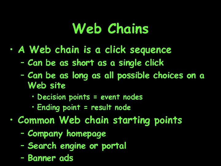 Web Chains • A Web chain is a click sequence – Can be as