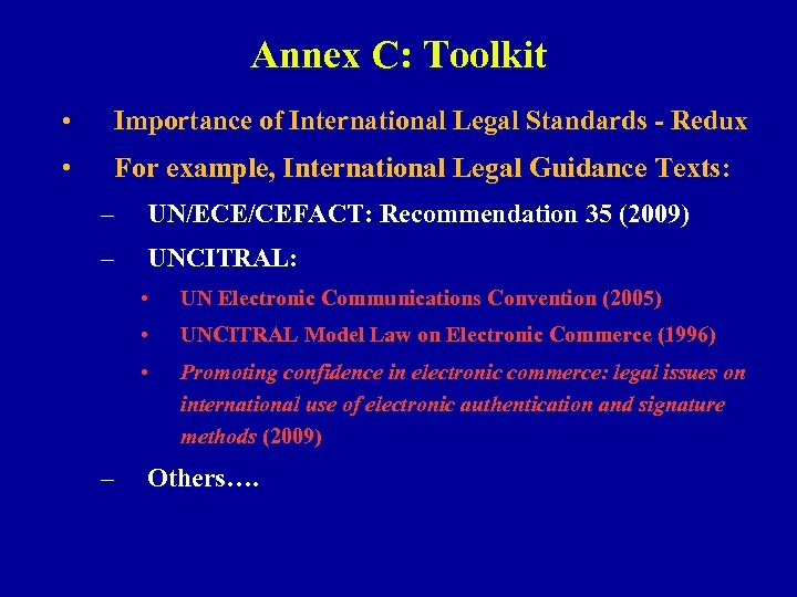 Annex C: Toolkit • Importance of International Legal Standards - Redux • For example,