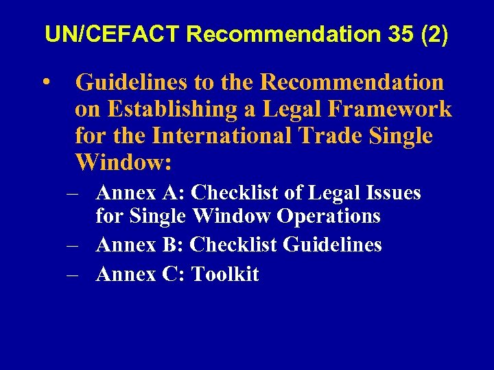 UN/CEFACT Recommendation 35 (2) • Guidelines to the Recommendation on Establishing a Legal Framework