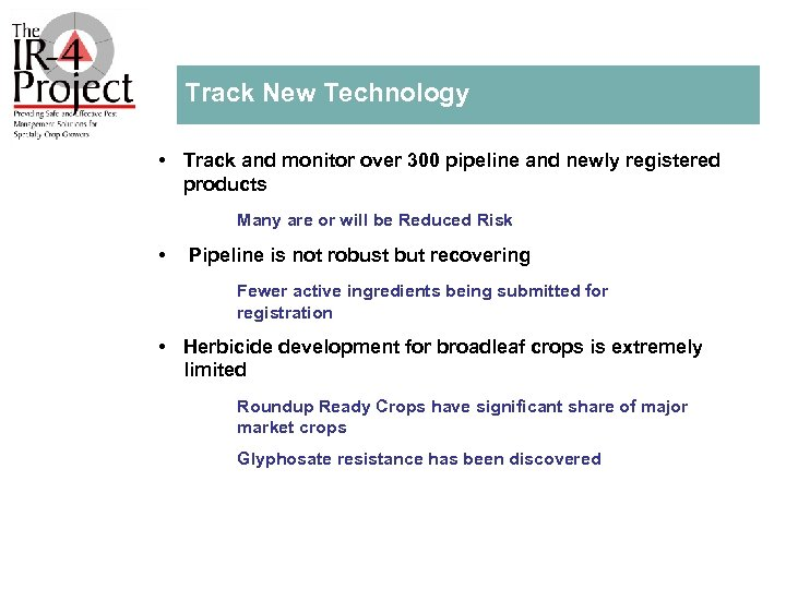 Track New Technology • Track and monitor over 300 pipeline and newly registered products