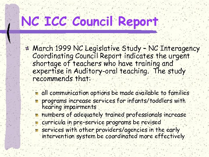NC ICC Council Report March 1999 NC Legislative Study – NC Interagency Coordinating Council